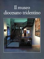Progetto illuminazione museo Diocesano Tridentino